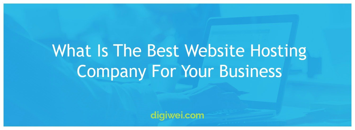 What Is The Best Website Hosting Company For Your Business