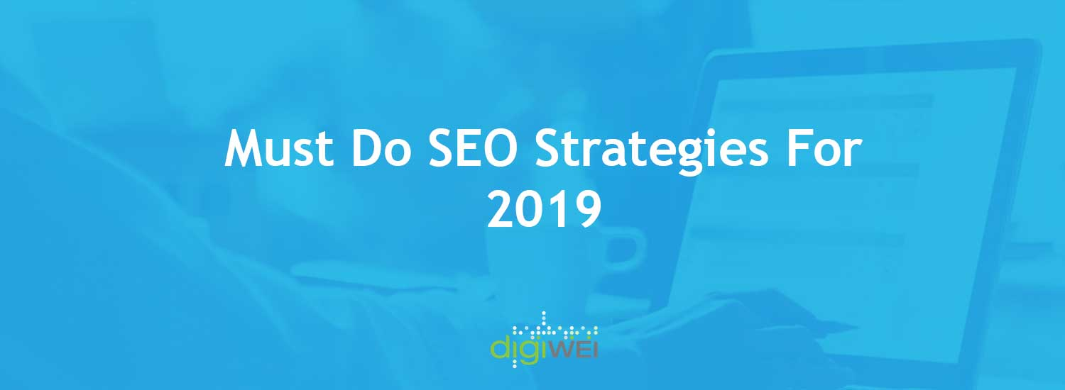 2019 SEO Strategies